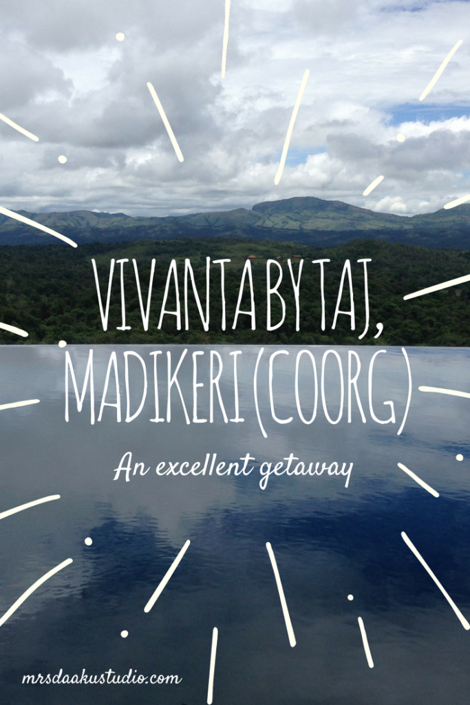Vivanta By Taj, Madikeri (Coorg): An excellent getaway