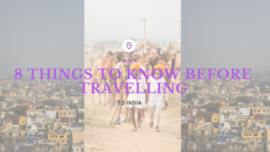 things to know before visiting india