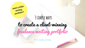 Are you a new freelance writer who is struggling with creating an impressive writing portfolio? This is detailed guide that gives you 3 options of how to create a freelance writing portfolio that will land you high paying clients