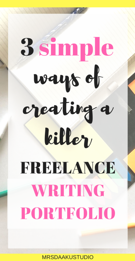 Are you a new freelance writer who is struggling with creating an impressive writing portfolio? This is detailed guide that gives you 3 options of how to create a freelance writing portfolio that will land you high paying clients. Click here to read. Freelance writing portfolio writers | Freelance writing portfolio tips