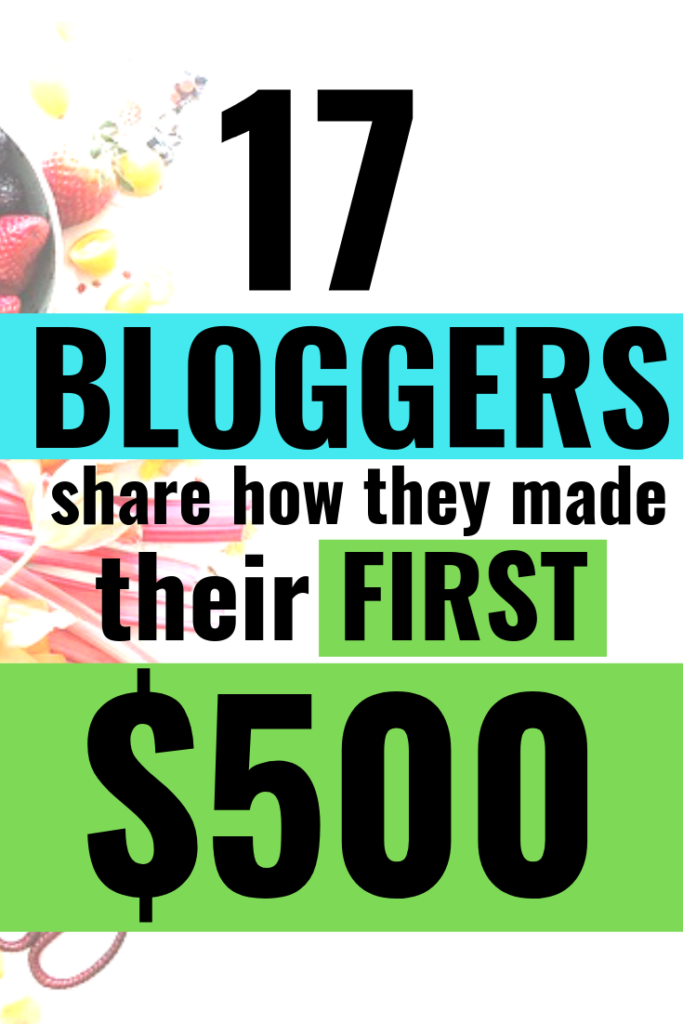 Are you looking for online jobs or ways to make money at home? Blogging could be your answer. This post SHOWS how to make money blogging for beginners along with tips from 17 bloggers on how they made their first $500. CLICK HERE NOW! #workfromhomejobs #makemoneyonline #stayathomemomjobs