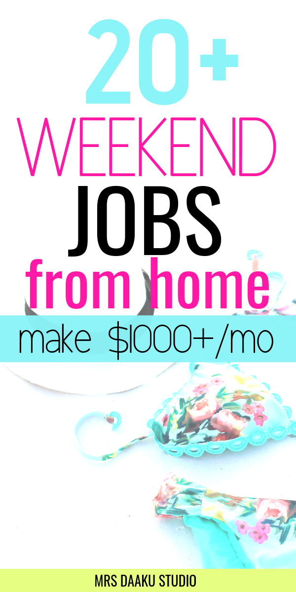 weekend jobs from home to make money online