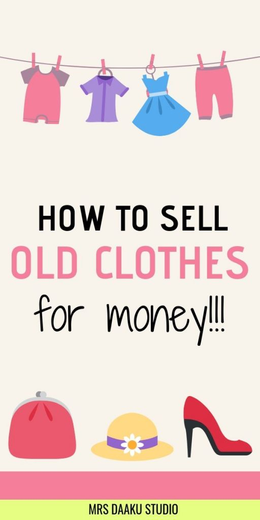 A tall graphic that says how to sell old clothes online for money