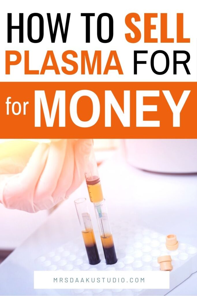 selling plasma and donating plasma for money